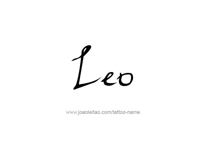 Leo Name Tattoo Designs In 2020 Name Tattoos Leo Tattoo Designs Baby Name Tattoos
