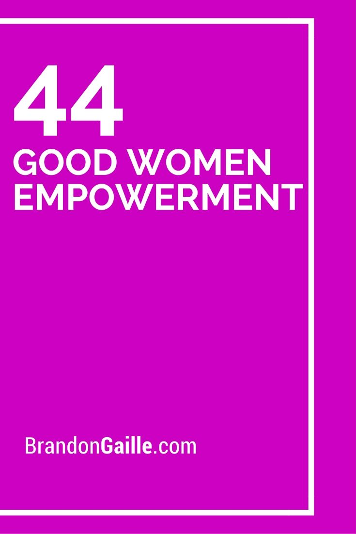 List Of 44 Good Women Empowerment Slogans Catchy Slogans Women