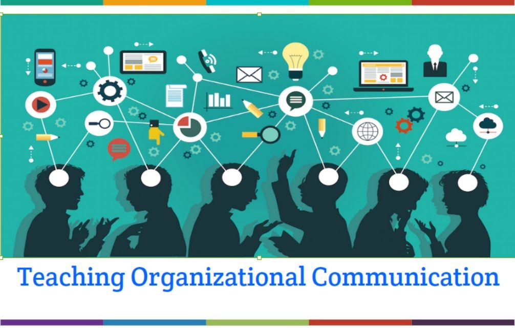 Teaching Organizational Communication