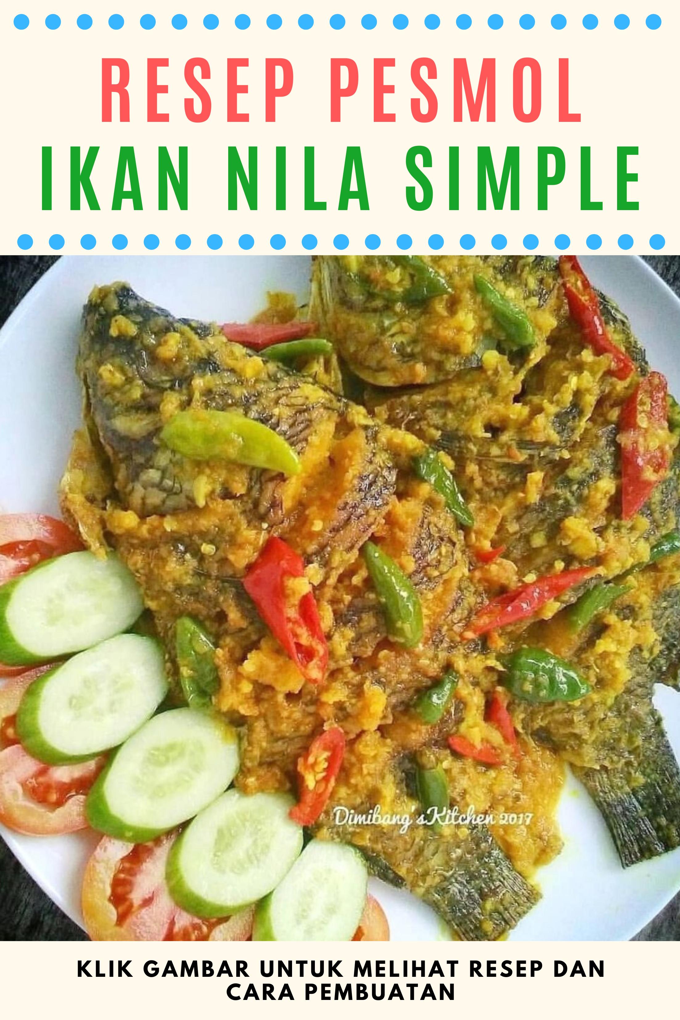 Resep Masakan Rumahan Sederhana Pesmol Ikan Nila Resep Masakan Resep Masakan