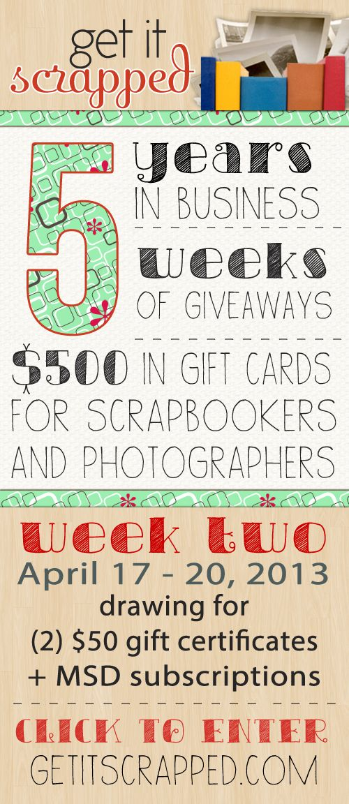 5 Year Anniversary Giveaway Week 2 Of 5 Scrap Giveaway And