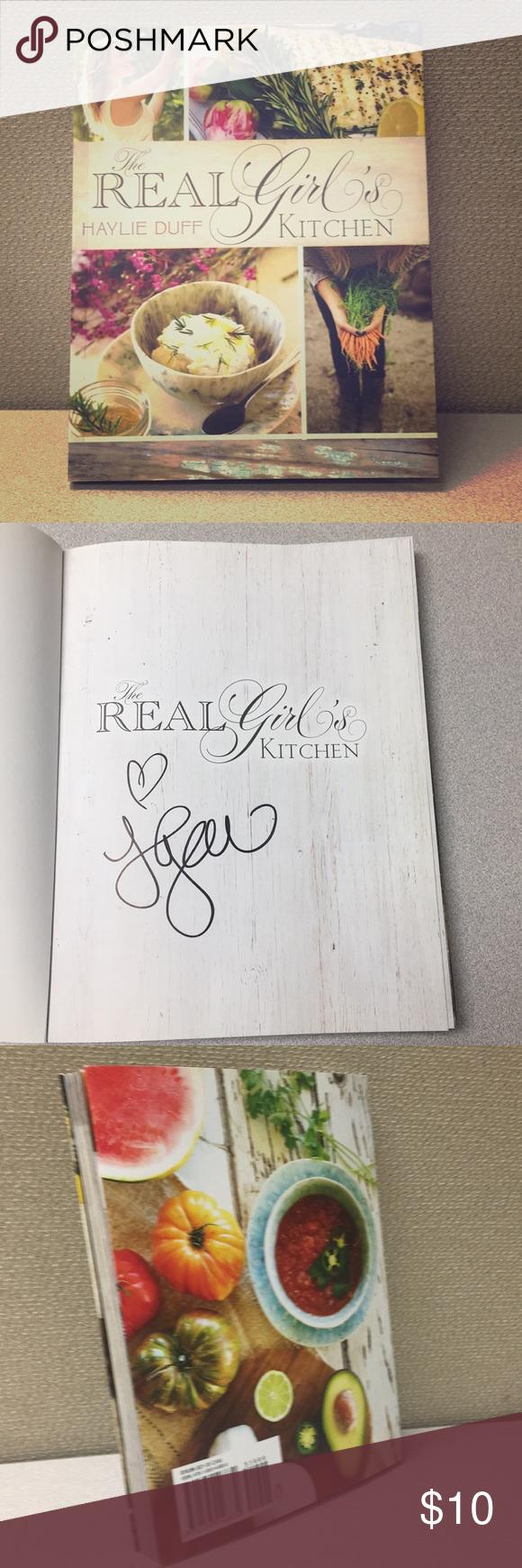 Haylie Duff - The Real Girls Kitchen Cookbook   Real girls kitchen ...