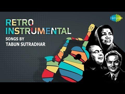 Instrumental Songs of Lata, Rafi, Mukesh by Tabun Sutradhar