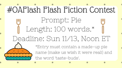 Operation Awesome: Flash Fiction Contest 22 2016 Pie