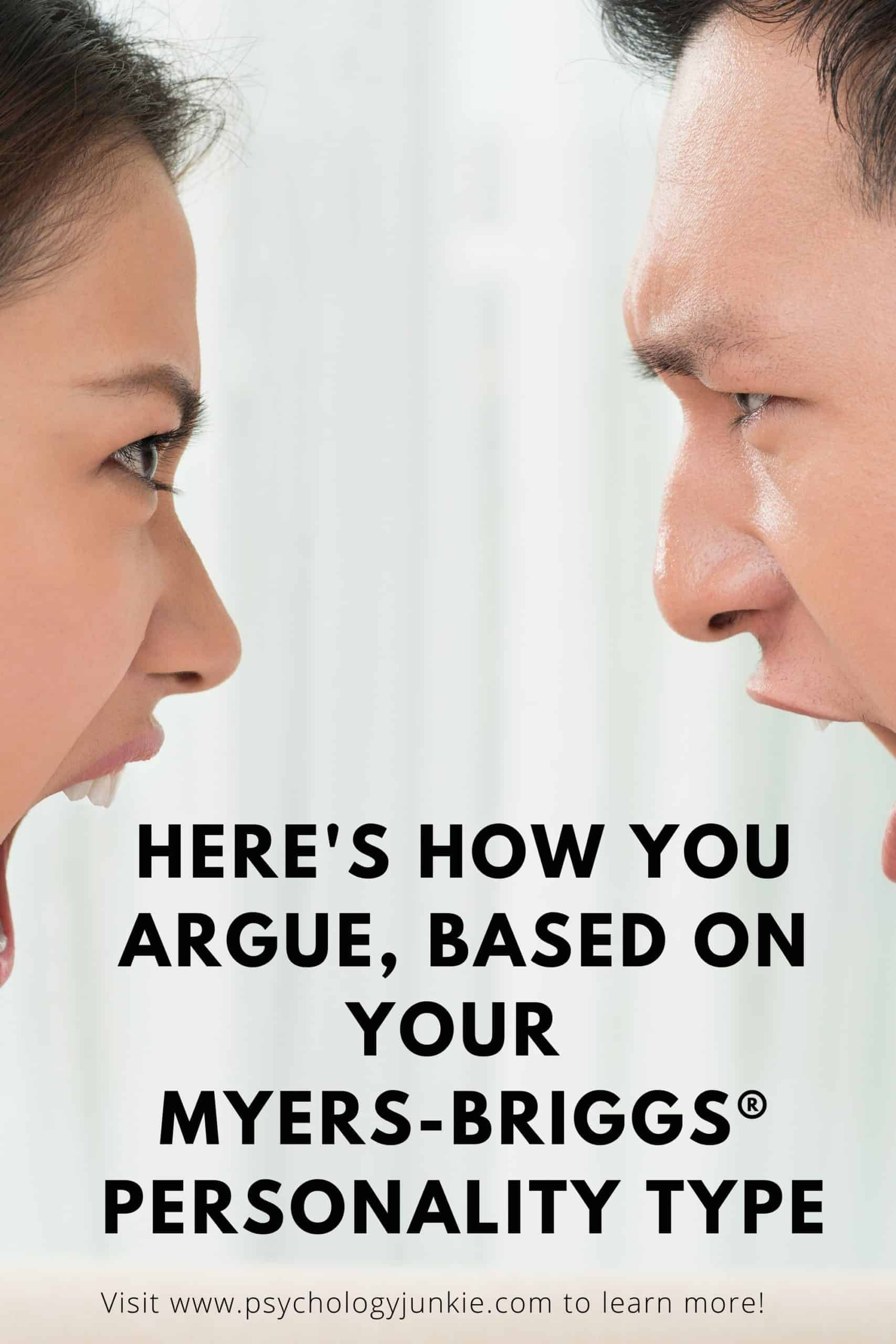Here's Your Arguing Style, Based on Your Personali