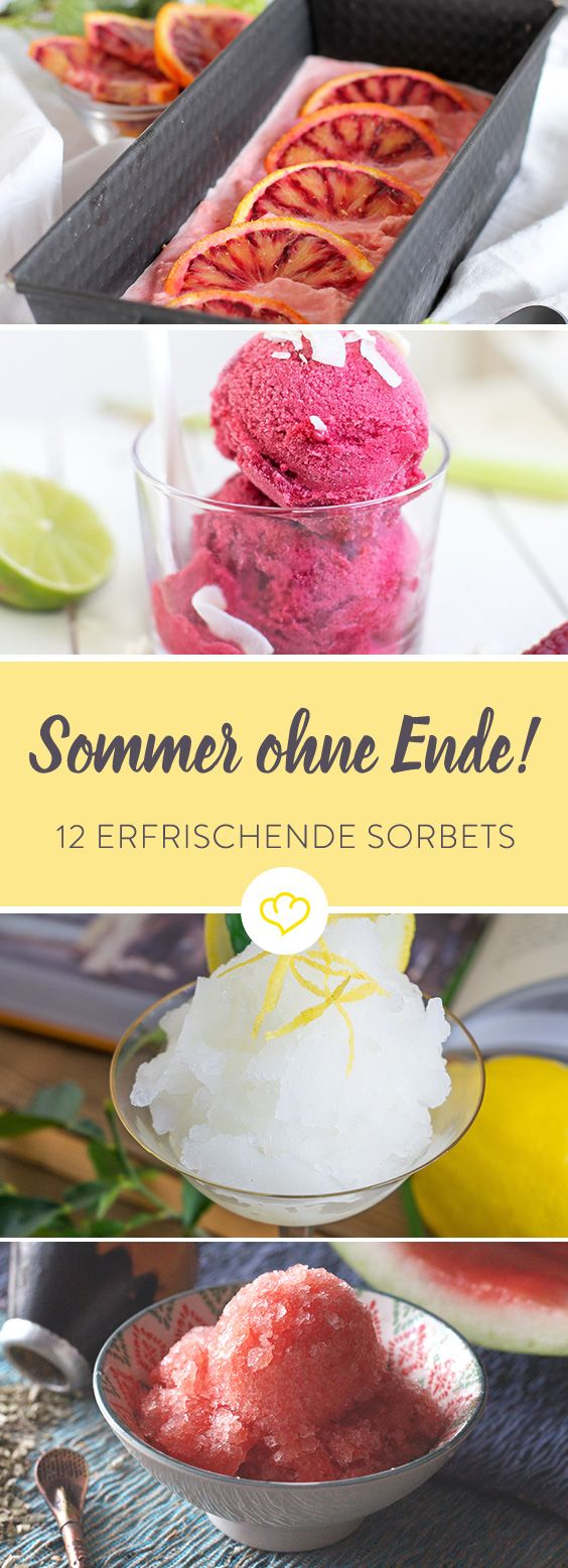 sommer sonne sorbetgenuss 12 frische ideen food pinterest sorbet eis und sorbet rezepte. Black Bedroom Furniture Sets. Home Design Ideas