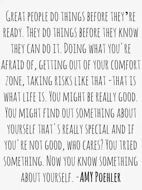 Get Out Of Your Comfort Zone And Try Something New Quotes