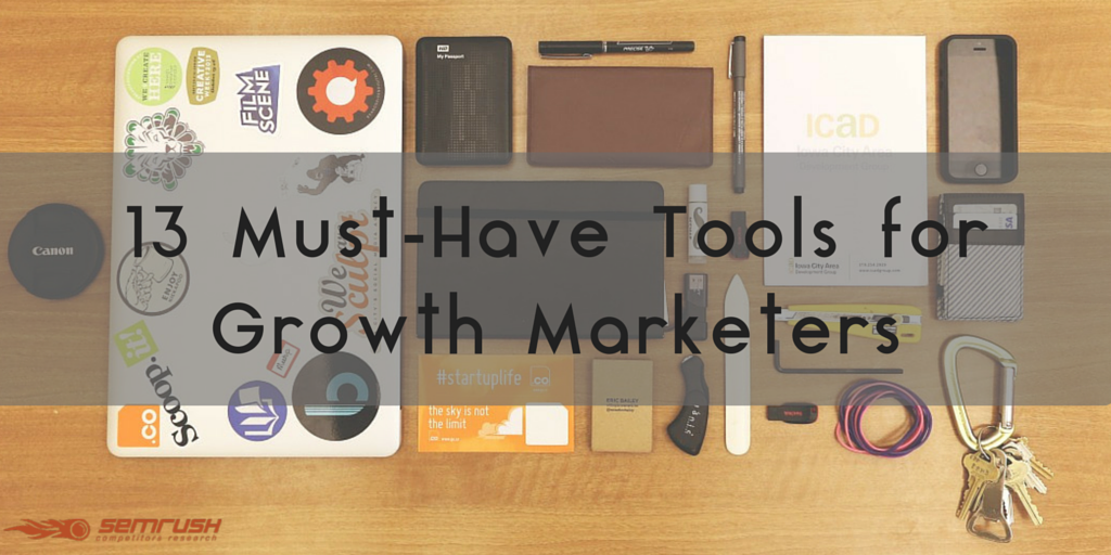 13 Must-Have Tools for Growth Marketers-3