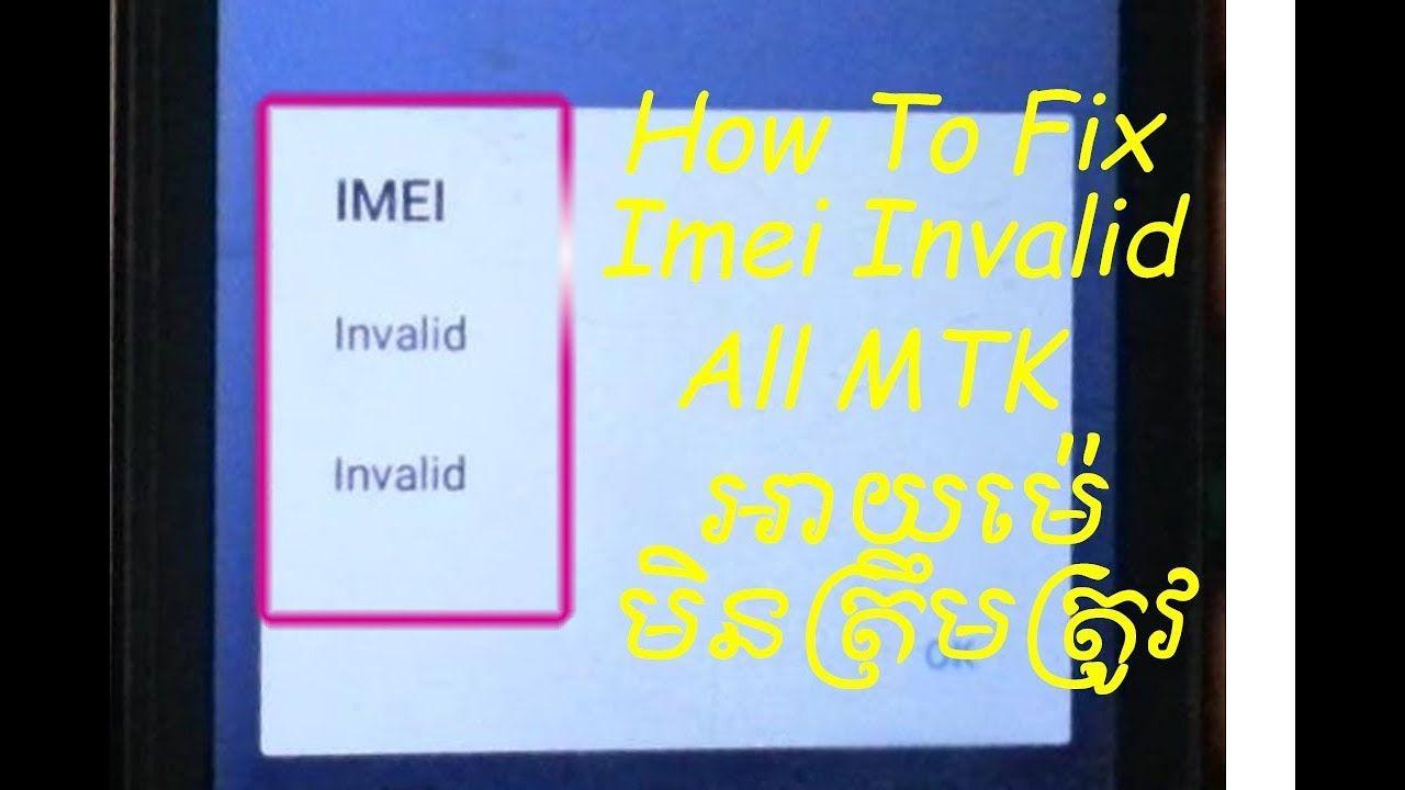 How To Fix Imei invalid true 3 5,true 4g,lava, all MTK ic