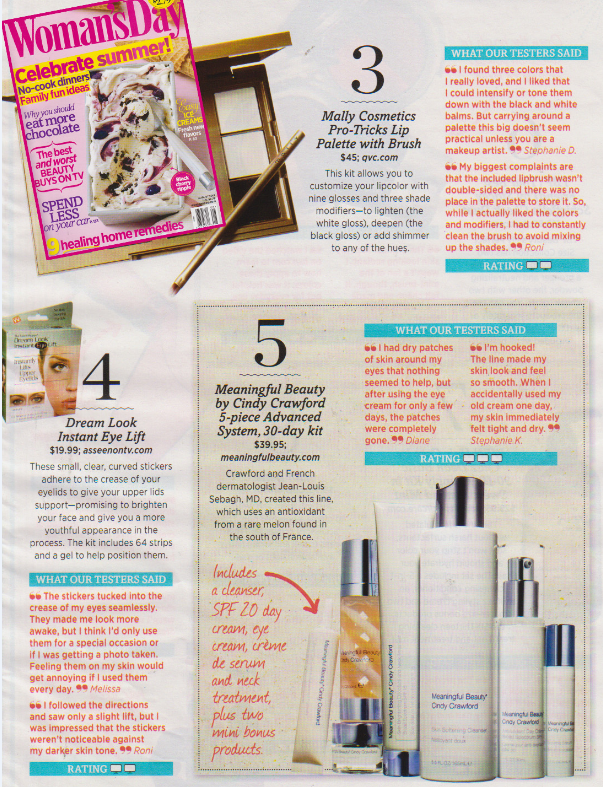 Read what testers said about Meaningful Beauty in the August 2013 issue of Woman's Day Magazine.
