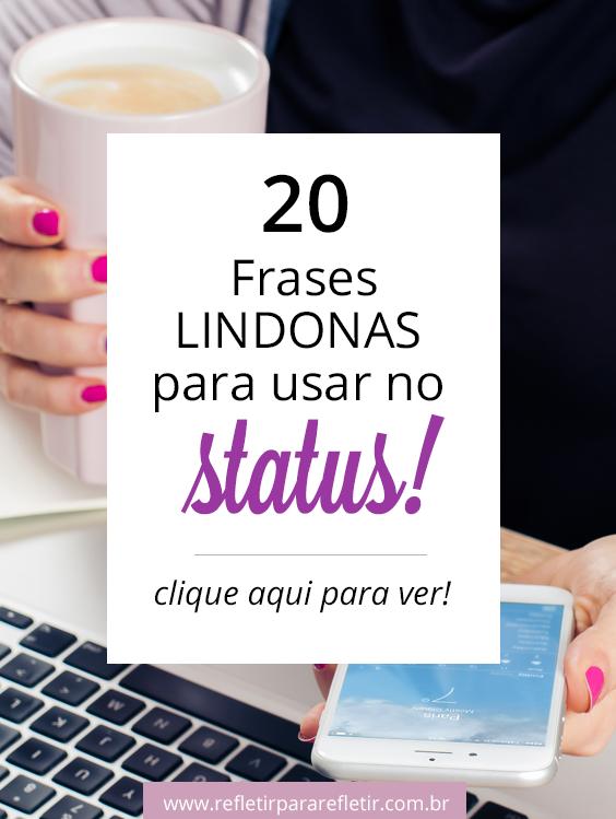 Frases Lindonas Para Usar No Status Frases Lindas Frases