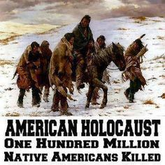 'Never Forget - The Native American Genocides #nativeamericanindians