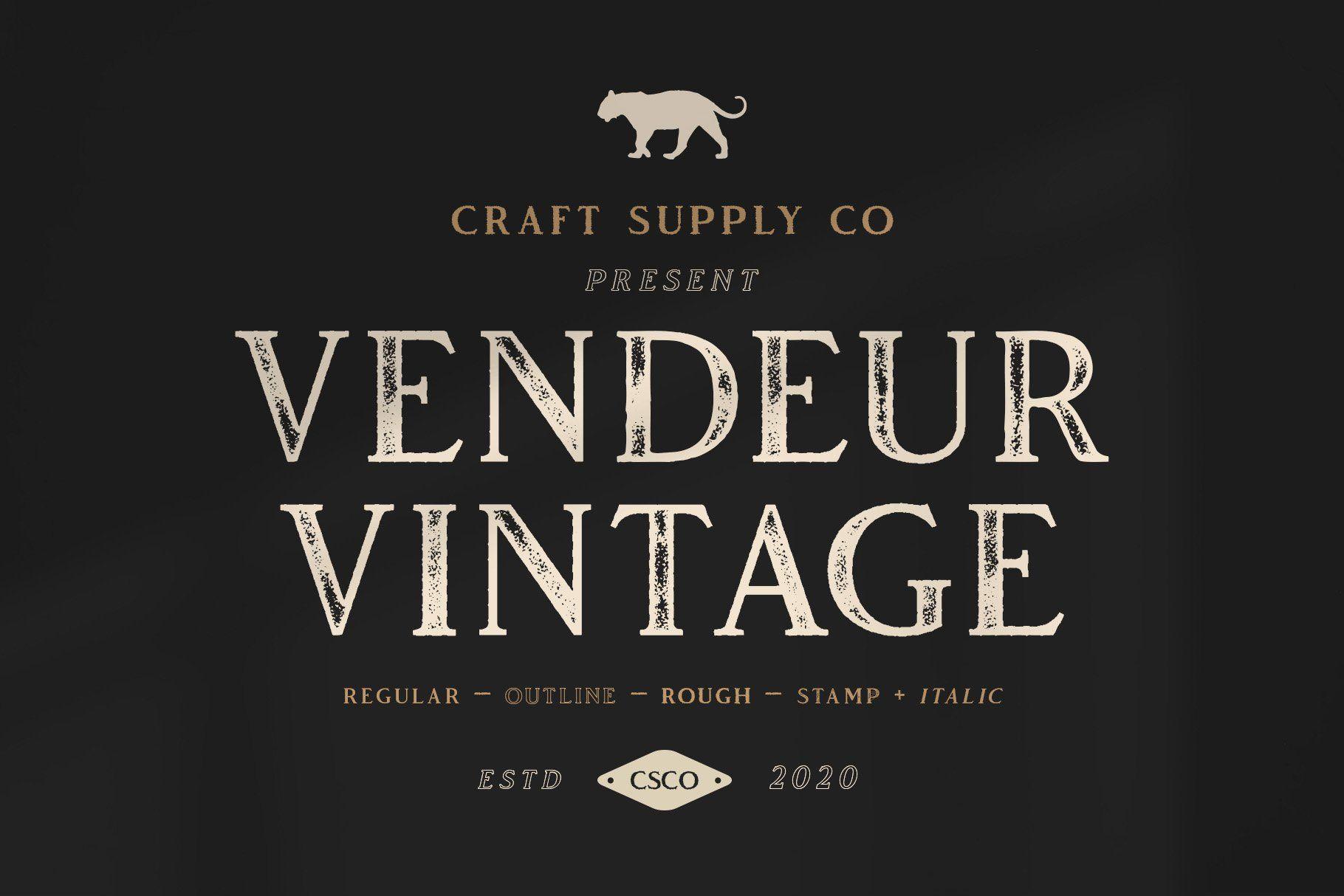 Vendeur Vintage Font Family Extras In 2020 Vintage Fonts Logo Fonts All Caps Font