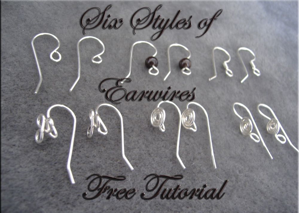 Six Styles of Earwires - free tutorial - jewelrylessons.com