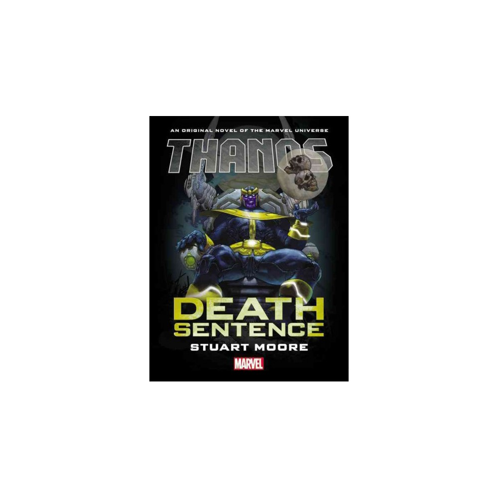 Thanos : Death Sentence Prose Novel (Hardcover) (Stuart Moore)