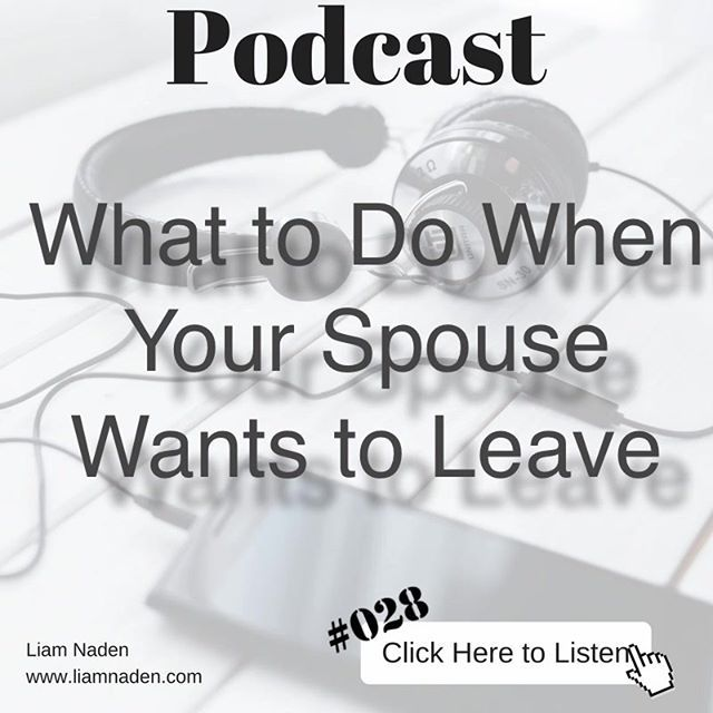 What to do when your wife wants to leave