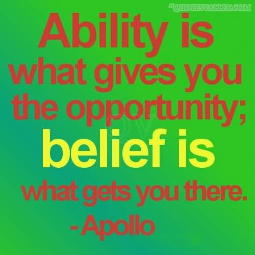Ability Quotes Sayings Pictures And Images Believe In Yourself Quotes Be Yourself Quotes Self Belief Quotes