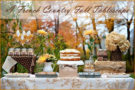 This Beautiful French Country Fall Dessert Table Was Styled By Sandra Of Downie Event Design And Featured On The TomKat Studio