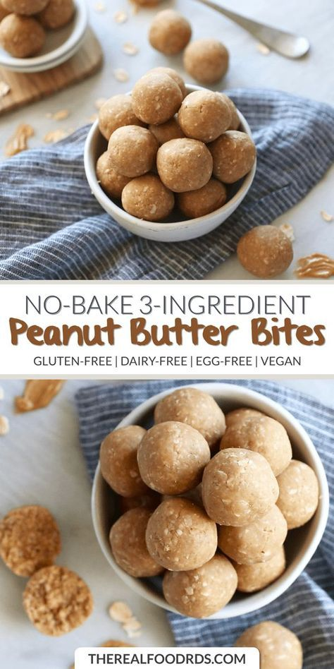 No Bake 3 Ingredient Peanut Butter Bites The Real Food Dietitians Recipe Dairy Free Snacks Peanut Butter Bites Vegan Snacks