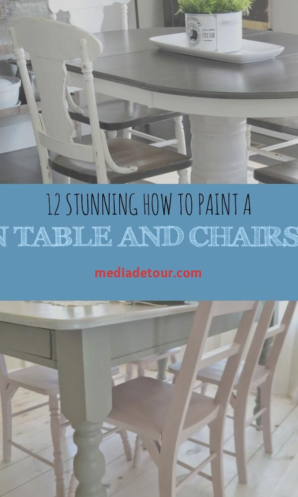 12 Stunning How To Paint A Kitchen Table And Chairs Images Painted Kitchen Tables Painted Dining Room Table Chalk Paint Dining Room Table