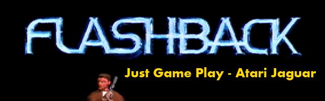 Just Game Play Flashback Atari Jaguar Level 1 Oldschooljunkie Com Atari Jaguar Games To Play Atari
