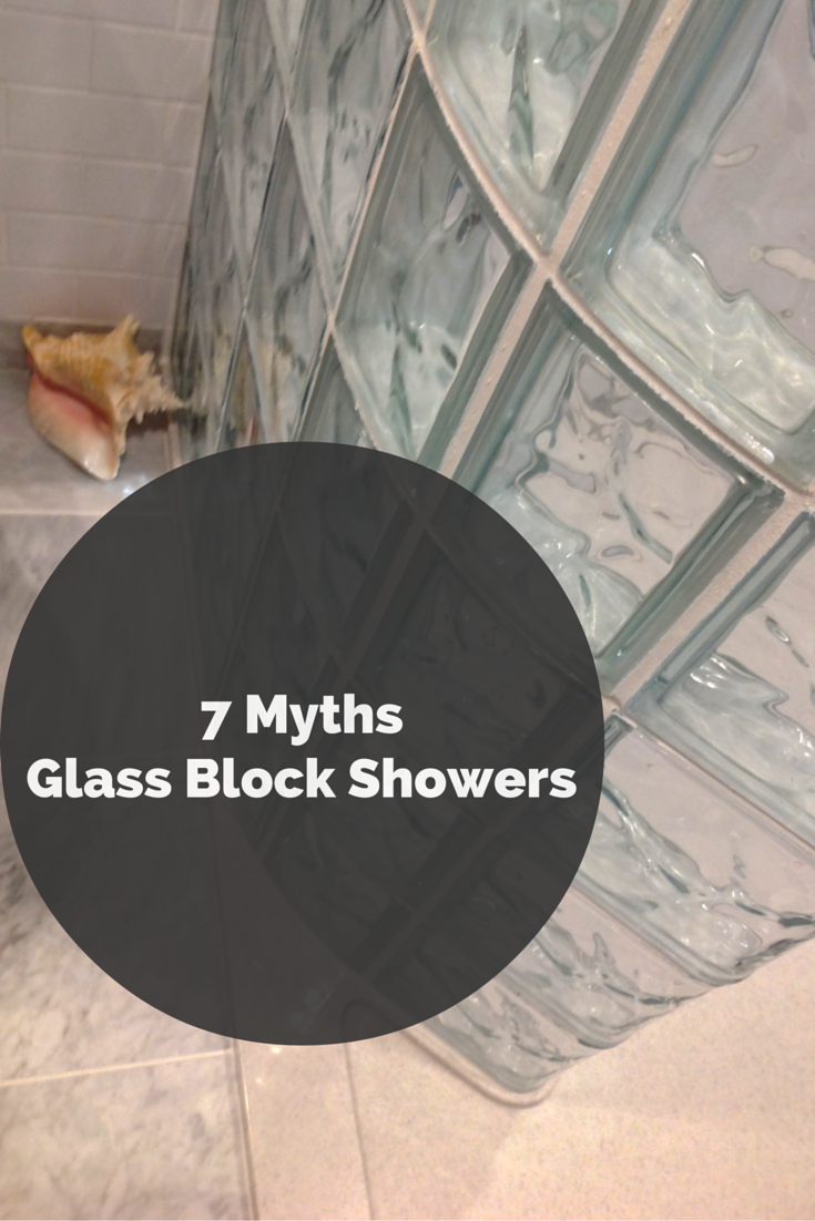 7 Myths about Glass Block Showers | Shower pan, Glass blocks and Glass