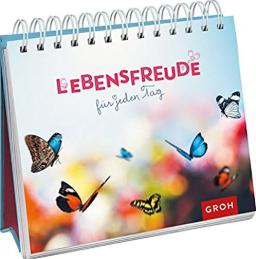 Lebensfreude für jeden Tag Sprüche | Leben Liebe Freude Spruch Buch mit 192 frühlingshafte Seiten