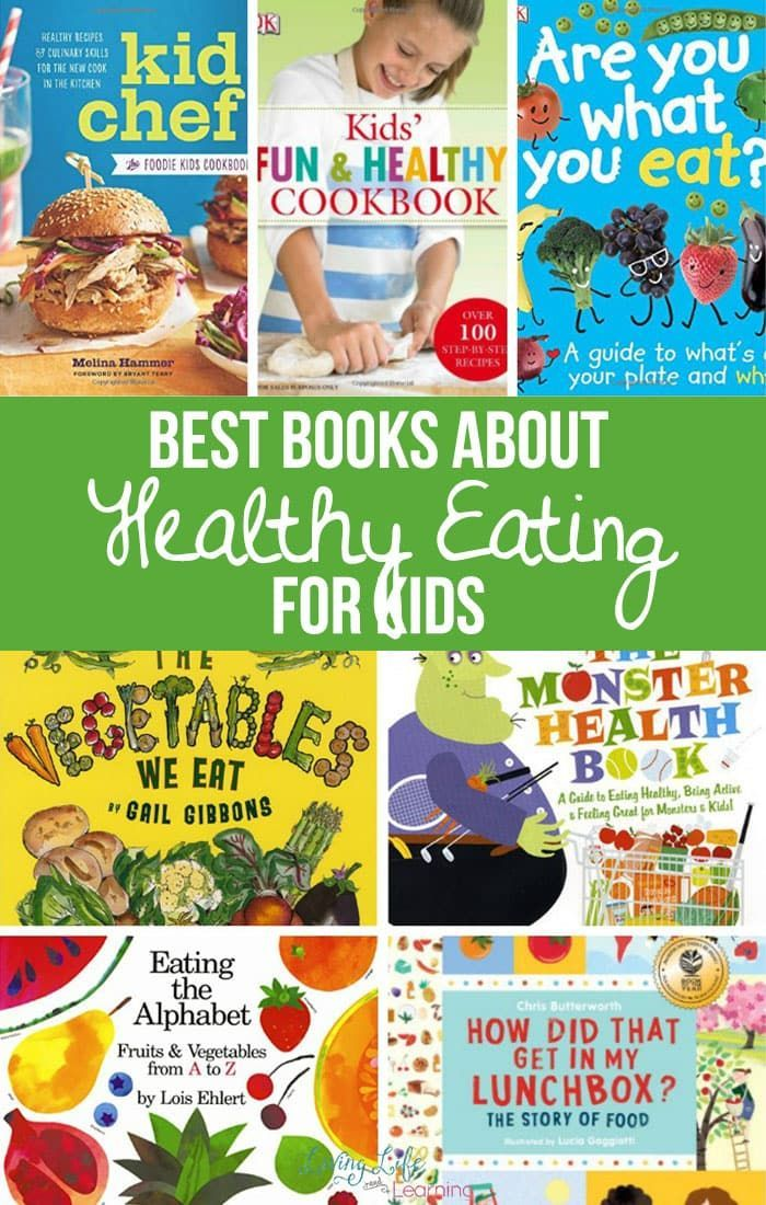 The Best Books About Healthy Eating For Kids