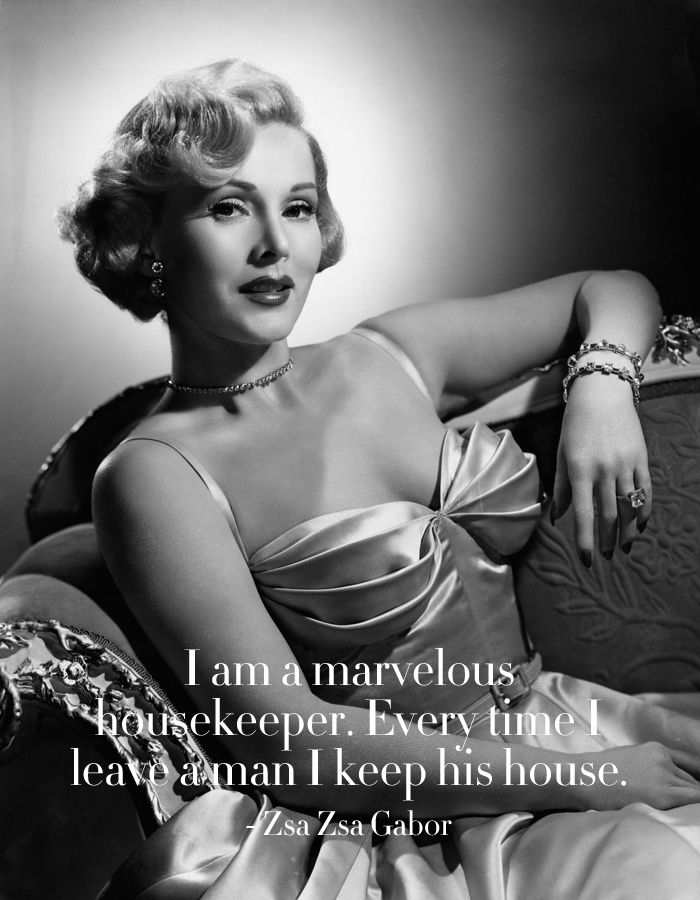 Zsa Zsa Gabor Quotes Entrancing Zsa Zsa Gabor Best Quotes  Powerful Quotes  Pinterest  Zsa Zsa