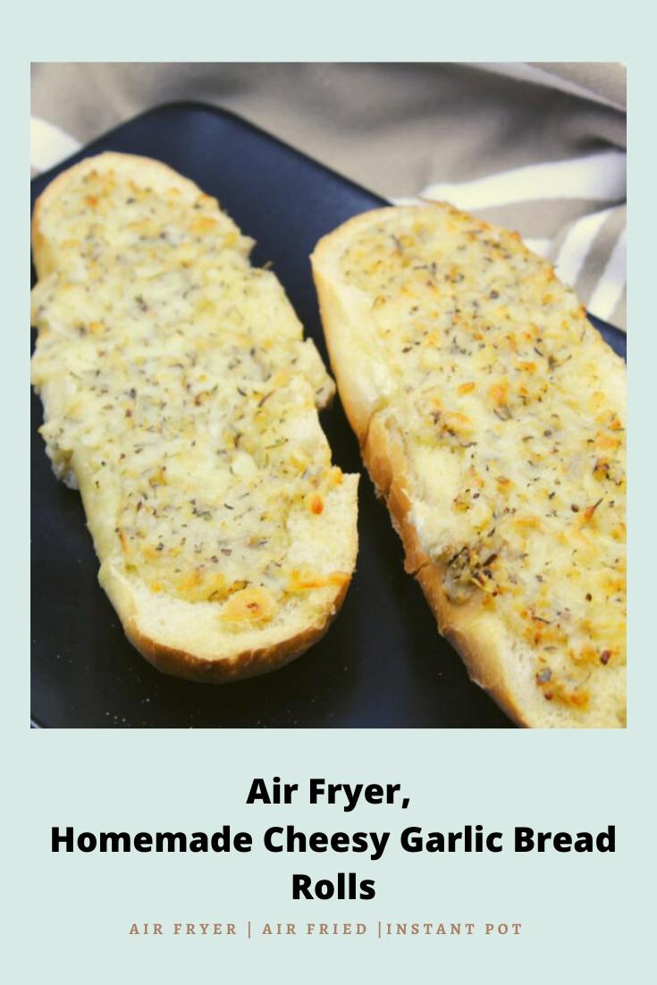 Air Fryer Cheesy Garlic Bread Rolls Fork To Spoon Recipe Cheesy Garlic Bread Garlic Bread Homemade Garlic Bread