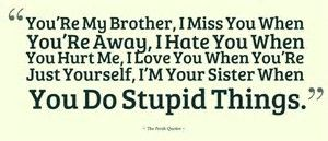 Image Result For Brother From Sister Quotes Brothers Sister