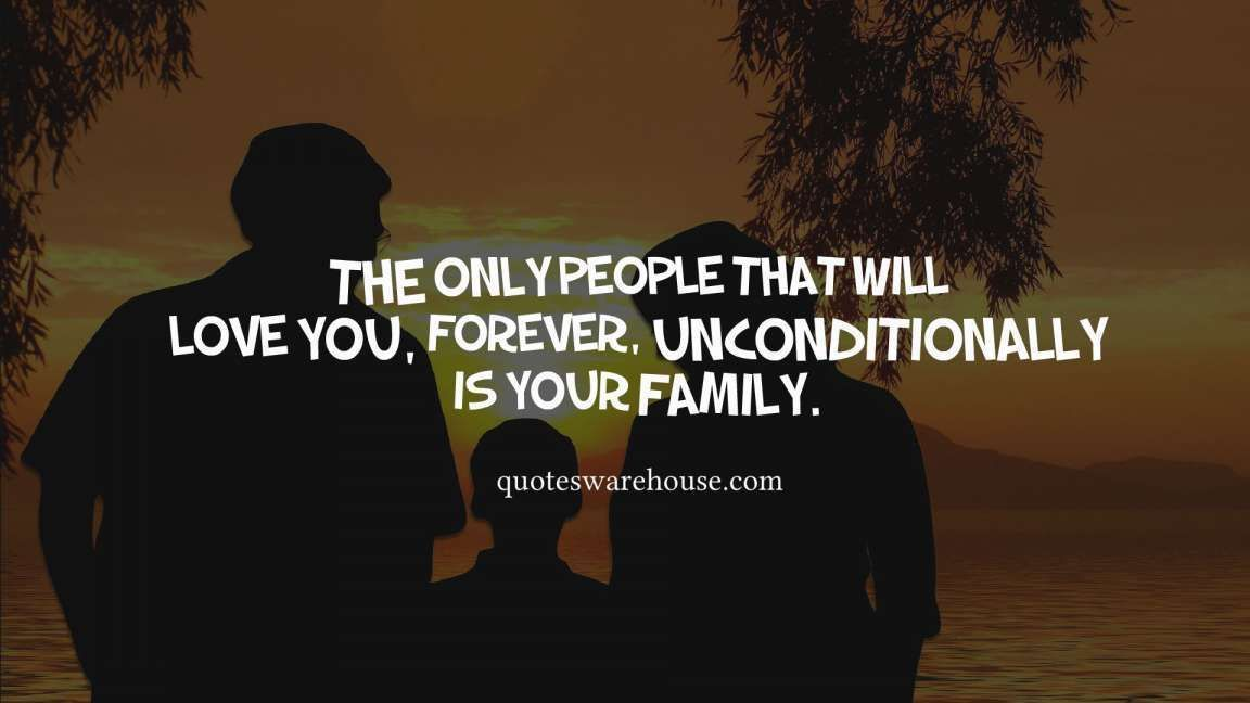 16 Unconditional Love Quotes Family Unconditional Love Quotes Family Quotes Cheesy Love Quotes