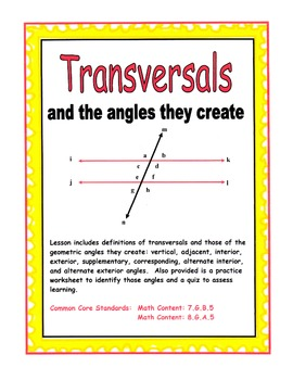 Transversals and the Angles they Create Exterior angles Common