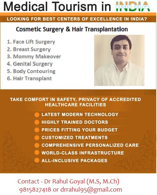 Plan your makeover trip in India and get world class facilities at affordable prices. Consult Dr Rahul Goyal at 9815827418