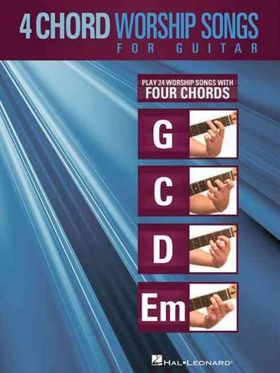 4 Chord Worship Songs For Guitar Play 25 Worship Songs With Four