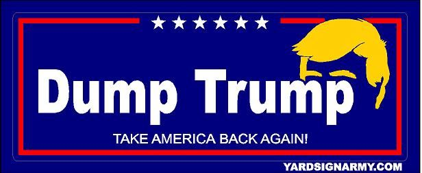 Free vinyl political bumper sticker dump trump yard sign army