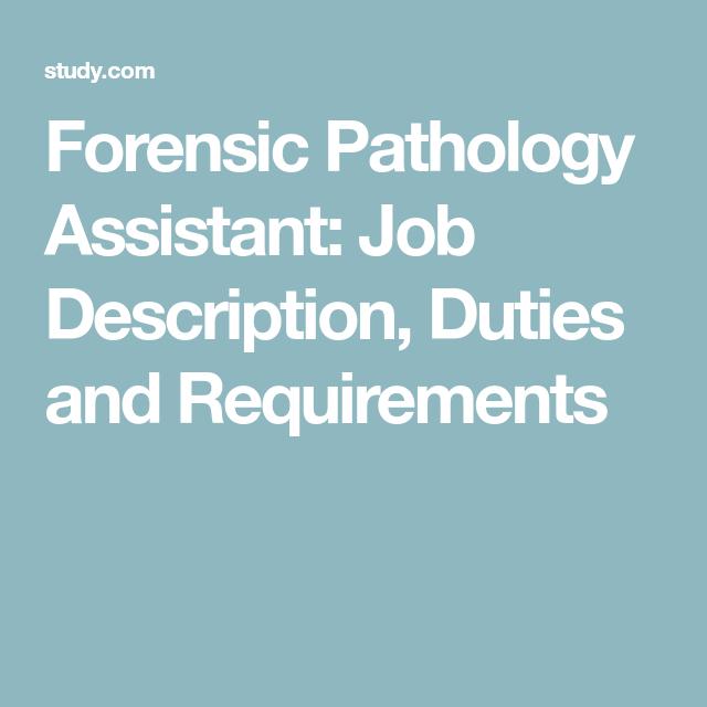Forensic Pathology Assistant: Job Description, Duties and ...
