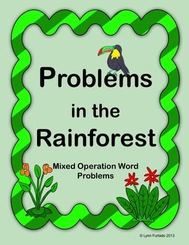 Problems in the Rainforest Math Word Problems - Mixed Operations ...