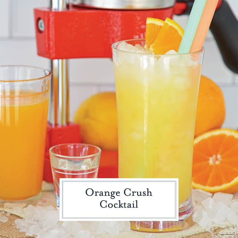 Orange Crush Cocktail The Most Refreshing Cocktail Easy Instructions For The Best Orange Crush Orange Crush Cocktail Orange Crush Recipe Orange Cocktails