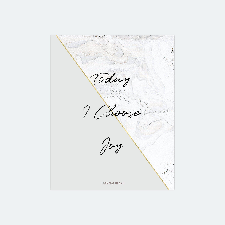 Kunstdruck Digitaldruck Sprucheposter Today I Choose