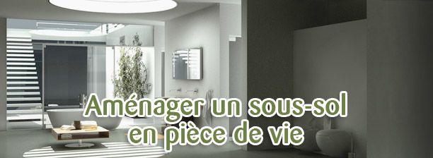 Rénovation  Aménager son sous-sol en pièce de vie Les conseils