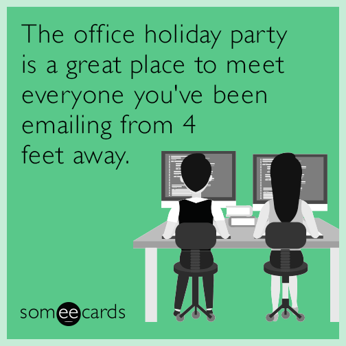 7 Ways To Simplify Your Life During The Holiday Season Work Holiday Party Office Holiday Party Work Humor