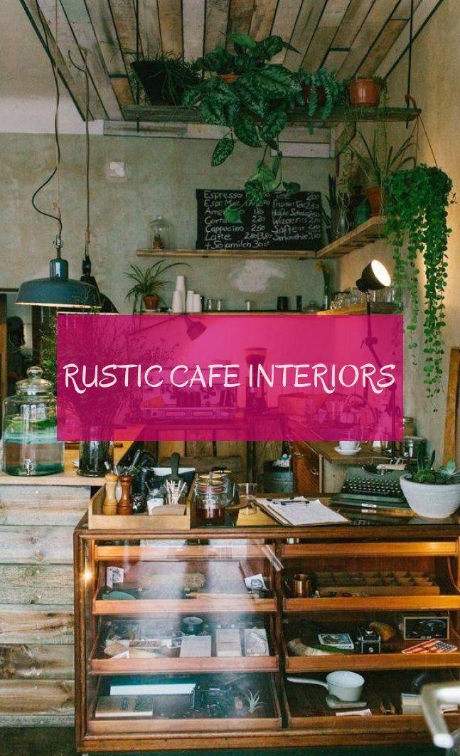 rustic cafe interiors
