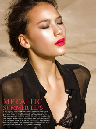This season is all about the metallic lip! Photographed by Angelo Kritikos. For behind the scene pics, follow Angelo on Twitter @angelokritikos