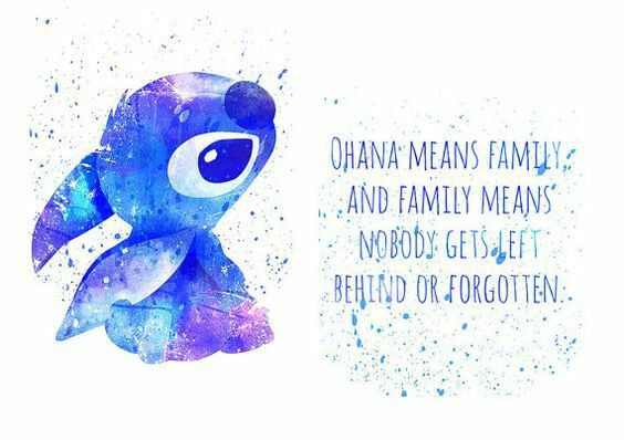 Lilo & Stitch - Ohana means family and family means nobody gets left ...