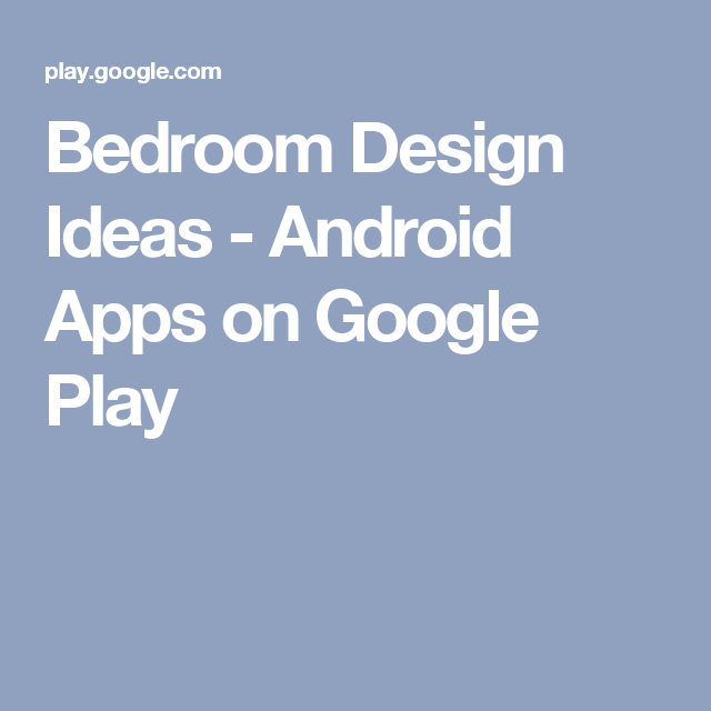bedroom design ideas android apps on google play
