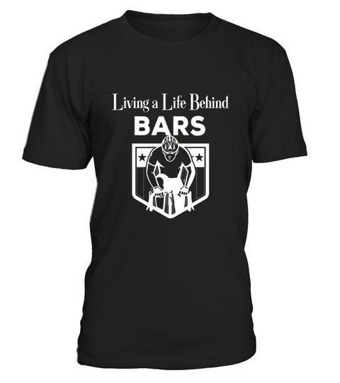 Cycling T Shirt Living A Life Behind Bars #dogshirtssayings