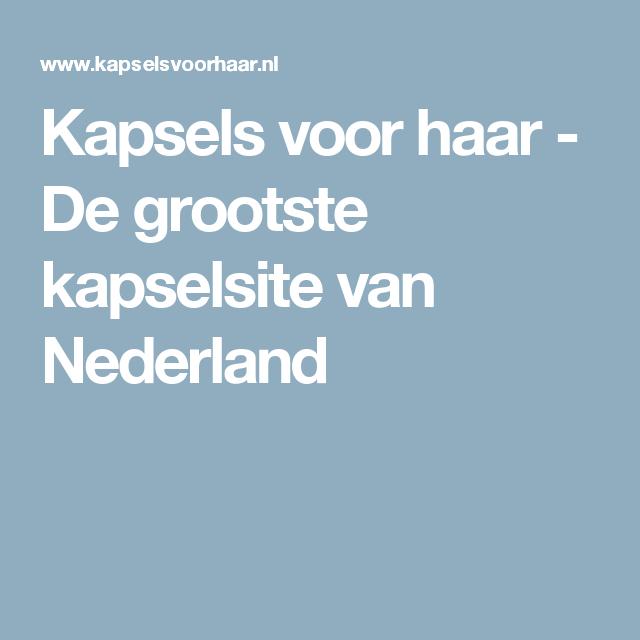 Kapsels voor haar - De grootste kapselsite van Nederland