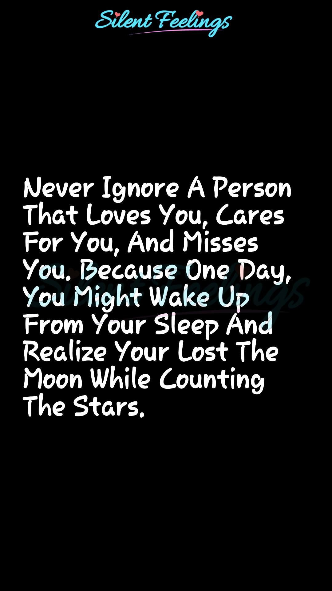 Never Ignore A Person  That Loves You - Kita Projekte