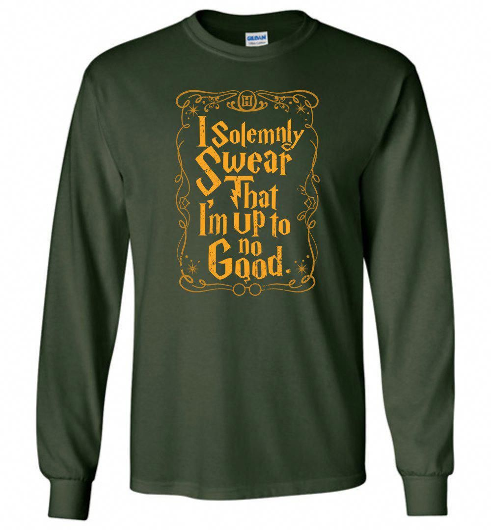 7c63c93a I Solemnly Swear That I Am Up To No Good T Shirt - Long Sleeve T-Shirt